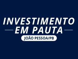 Investimento em Pauta João Pessoa - PB
