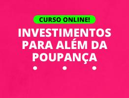 Investimentos para Além da Poupança Acrelândia - AC