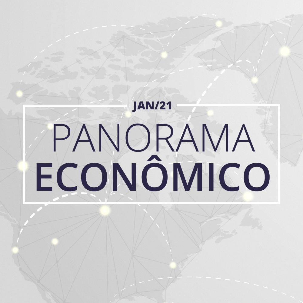 Panorama Econômico – Jan/21